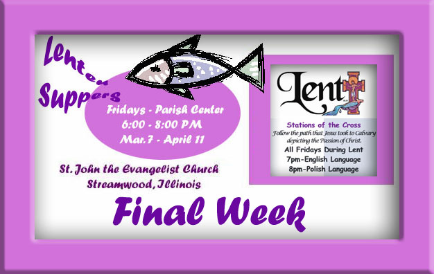 Final Week Lenten Suppers