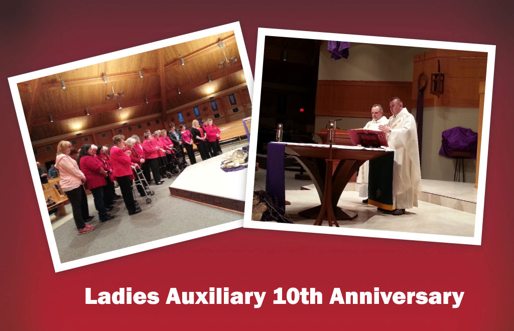 Ladies Auxiliary 10th Anniversary Mass