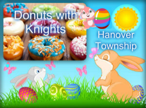 Cancelled - Donuts Knights & Easter Bunny @ Hanover Park | Illinois | United States